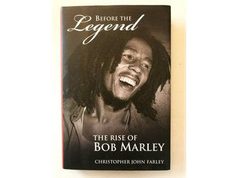 Before the legend THE RISE OF BOB MARLEY Christopher John Farley 2006