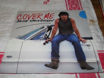 BRUCE SPRINGSTEEN--Cover me.  Singel