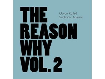 Kajfes Goran: Reason why vol 2 (Vinyl LP)