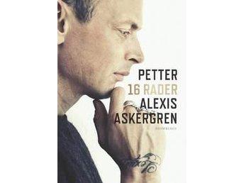 16 Rader Av Petter Alexis Askergren - Piteå - 16 Rader Av Petter Alexis Askergren - Piteå