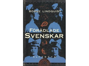 Bosse Lindquist: Förädlade svenskar- Drömmen om att skapa en bättre människa. - Malmö - Bosse Lindquist: Förädlade svenskar- Drömmen om att skapa en bättre människa. - Malmö
