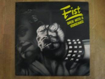 Fist-Back With A Vengeance (LP) Yellow Vinyl !
