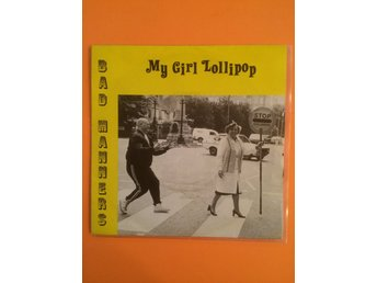 Bad manners - My girl lollipop 7""
