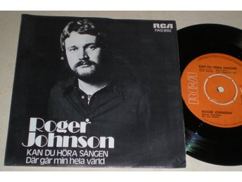 Roger Johnson 45/PS Kan du höra sången 1972 VG++