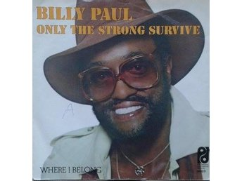 Billy Paul title*  Only The Strong Survive *Soul, Disco Netherlands 7""