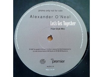 "Alexander O'Neal title*  Let's Get Together* House, Garage House 12"", Promo UK"