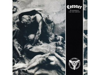 Coroner ‎–Punishment For Decadence lp 2018 remastered Thrash