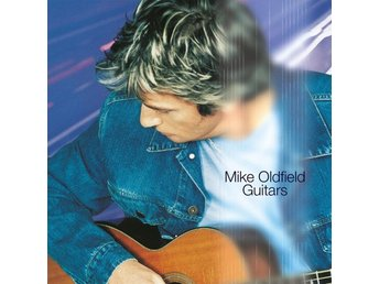 Oldfield Mike: Guitars (Vinyl LP)