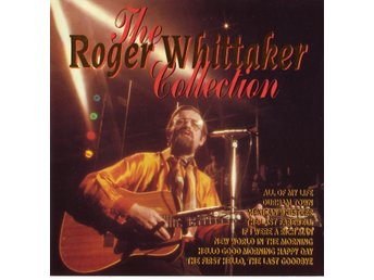 Roger Whittaker - The Collection