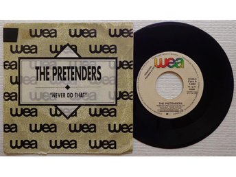 THE PRETENDERS 'Never Do That' 1990 Spanish PROMO 7""