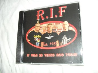 r.i.f - it was 25 years ago today