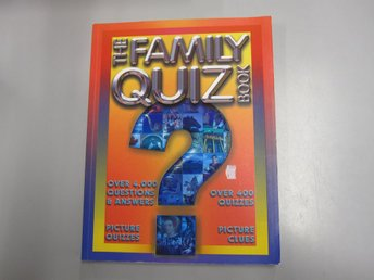 The Family quiz book - Over 4000 questions and answers