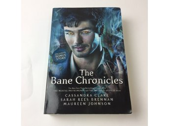 Bok, The Bane Chronicles, Cassandra Clare, Häftad, ISBN: 9781406352429