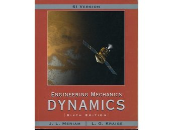 Engineering Mechanics: Dynamics. Sixth edition