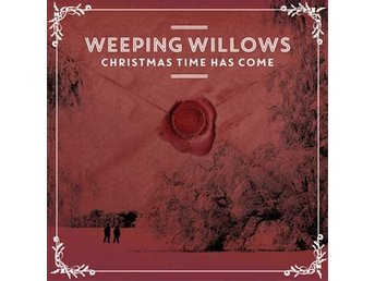 Weeping Willows: Christmas time has come (Vinyl LP)