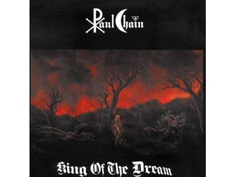 Paul Chain (Death SS) -King of the dream/Ash LP ltd 250 cop - Motala - Paul Chain (Death SS) -King of the dream/Ash LP ltd 250 cop - Motala