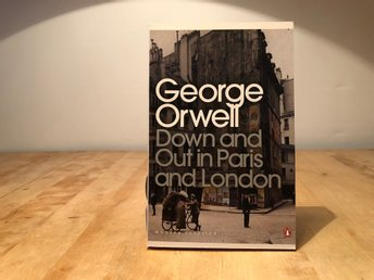 Down and Out in Paris and London - George Orwell - Penguin modern classics