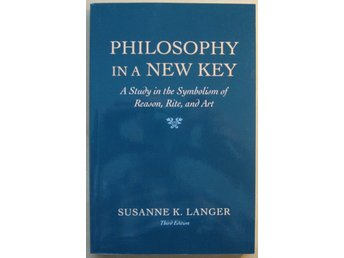 Philosophy in a New Key av Susanne K. Langer