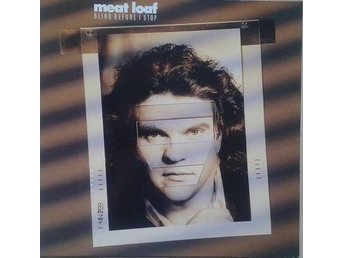 Meat Loaf   titel*  Blind Before I Stop