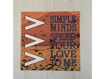 SIMPLE MINDS - SPEED YOUR LOVE . ( 7 SINGEL)