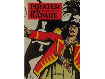 Pirater och kapare, David Mitchell