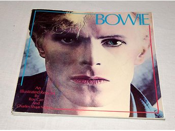 David Bowie - an illustrated record by Roy Carr and Charles Shaar Murray