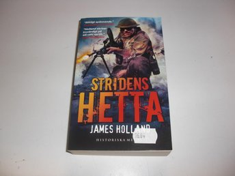 Stridens hetta  - James Holland - Pocket