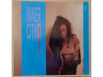 "Inner City title* Ain't Nobody Better* House, Techno  12"" EU"