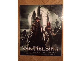 VanHelsing the making of the legend