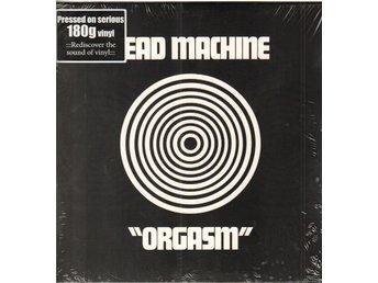 HEAD MACHINE - ORGASM (180 GRAM) LP - Nacka - HEAD MACHINE - ORGASM (180 GRAM) LP - Nacka