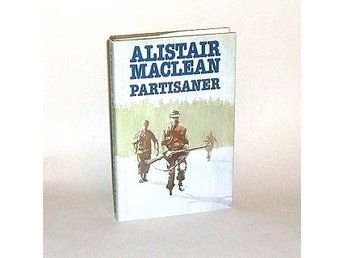 Partisaner : MacLean Alistair