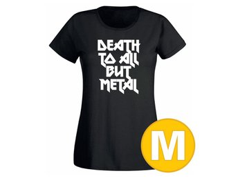 T-shirt Death To All But Metal Svart Dam tshirt M