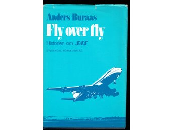 Fly over fly - Historien om SAS - Anders Buraas