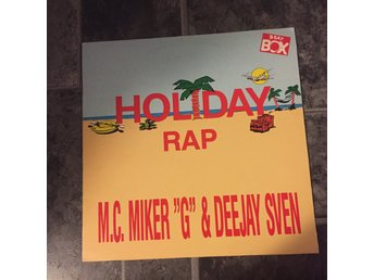 "M.C. MIKER ""G"" & DEEJAY SVEN - HOLIDAY RAP. (MVG 12"")"
