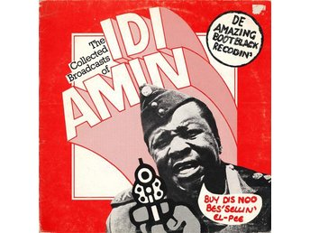 John Bird ‎– The Collected Broadcasts Of Idi Amin