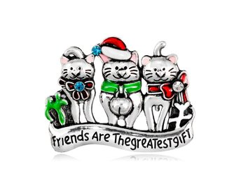 "Brosch Jul Katter ""Friends are the greatest gift"""
