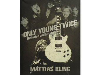 Only young twice, Historien om Europe, Mattias Kling