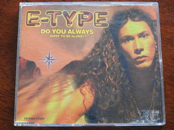 E-Type - Do you always (Have to be alone) ? CD Single