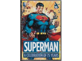 Superman: A Celebration of 75 Years HC NM Ny Import