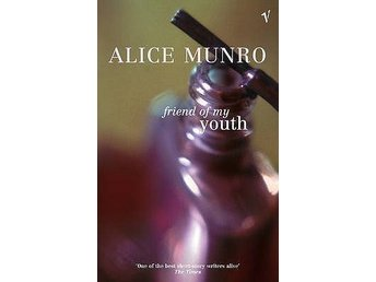 """Friend of my youth"" av nobelpristagaren Alice Munro"