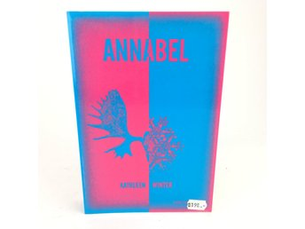 ANNABEL Kathleen Winter ISBN 9789173553476