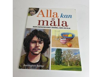 Bok, Alla kan måla, Barrington Barber, Inbunden, ISBN: 9781784044503, 2014