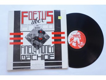 ** Foetus Über Frisco* ‎– Finely Honed Machine  **