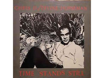 Chris D/Divine Horseman - Time Stands Still - LP