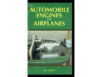 Automobile engines for airplanes - Joe Christy