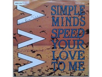 "Simple Minds title* Speed Your Love To Me* New Wave, Synth-pop  7"" EU"