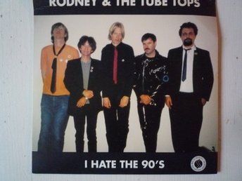 Rodney & The Tube Tops-I Hate The 90s