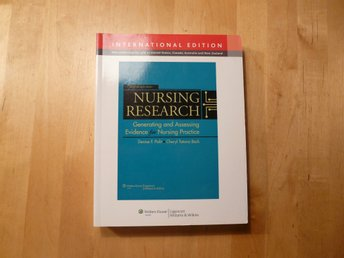 Nursing research, Denise F Polit & Cheryl Tatano Beck