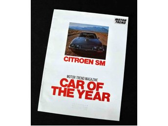 "Citroën SM  "" Car of The Year "" ,,,särtyck Motor Trend 1972"