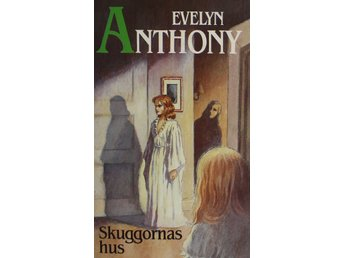 Skuggornas hus, Evelyn Anthony